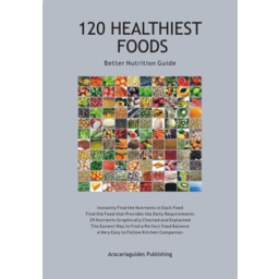Photo of Guide - 120 Healthiest Foods