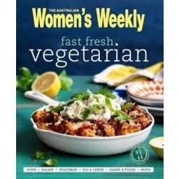 Photo of Aust Womens Weekly Fast Fresh Vegetarian