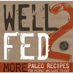 Photo of Joulwan. Melissa Book - Well Fed 2: More Paleo Recipes For People Who Love To Eat