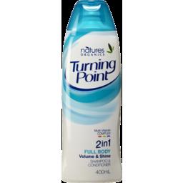 Photo of Natures Organics Turning Point 2in1 Full Body Volume & Shine Shampoo & Conditioner 400ml