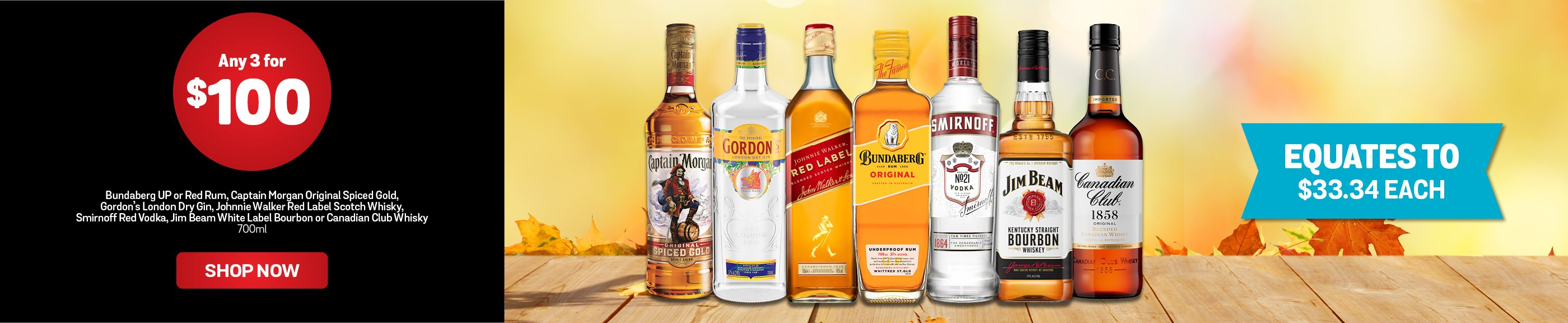 Mix n Match Selected Spirits for Any 3 for $100