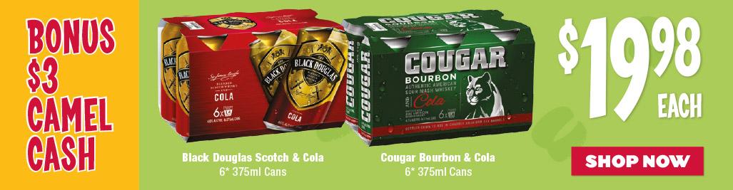 Black Douglas Scotch & Cola / Cougar Bourbon & Cola