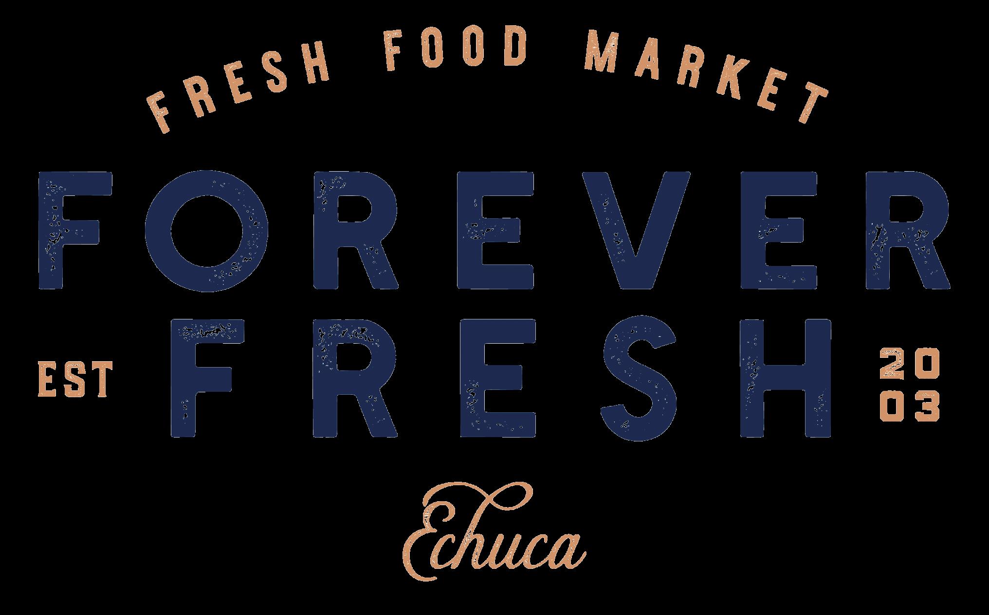 Forever Fresh Echuca