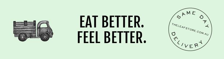 Eat Better. Feel Better